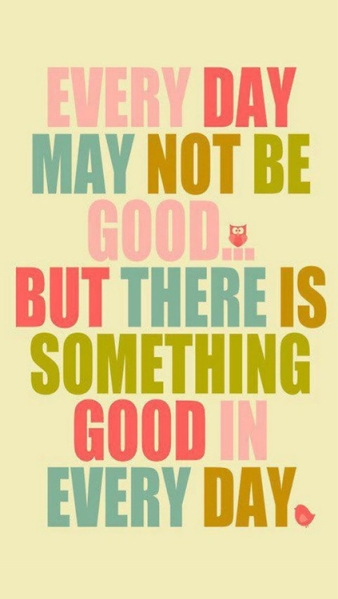 find good in every day